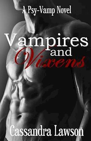 Vampires and Vixens af Cassandra Lawson
