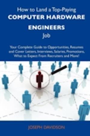How to Land a Top-Paying Computer Hardware Engineers Job af Joseph Davidson