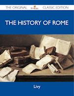 History of Rome - The Original Classic Edition af Livy Livy