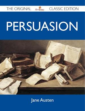 Persuasion - The Original Classic Edition af Austen Jane