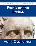 Frank on the Prairie - The Original Classic Edition af Harry Castlemon