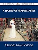 Legend of Reading Abbey - The Original Classic Edition af Charles MacFarlane