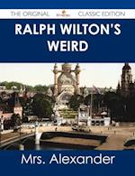 Ralph Wilton's weird - The Original Classic Edition af Mrs Alexander