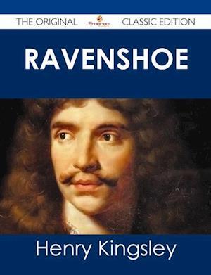 Ravenshoe - The Original Classic Edition af Henry Kingsley