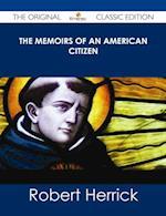 Memoirs of an American Citizen - The Original Classic Edition af Robert Herrick