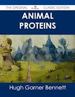 Animal Proteins - The Original Classic Edition af Hugh Garner Bennett