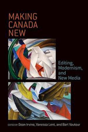 Bog, hardback Making Canada New af Dean Irvine