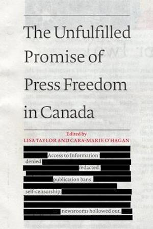 Bog, paperback The Unfulfilled Promise of Press Freedom in Canada