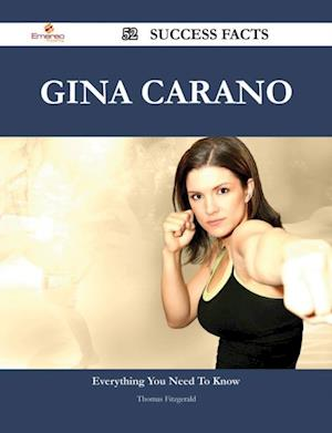 Gina Carano 52 Success Facts - Everything you need to know about Gina Carano af Thomas Fitzgerald