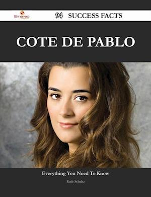 Cote de Pablo 94 Success Facts - Everything you need to know about Cote de Pablo af Ruth Schultz