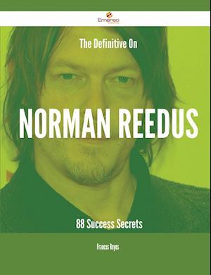 Bog, paperback The Definitive on Norman Reedus af Frances Reyes