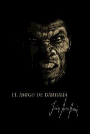 El Amigo de Barbara af Javier Haro Herraiz