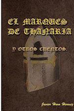 El Marques de Thanaria y Otros Cuentos af Javier Haro Herraiz, Juan Carlos Campillo Quiles