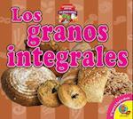 Los Granos Integrales (Whole Grains) (Aprendamos Sobre Los Alimentos Lets Learn about Food)