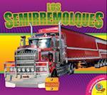 Los Semirremolques (Semi Trucks) (Maquinas Poderosas Mighty Machines)