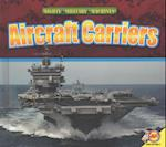 Aircraft Carriers (Mighty Military Machines)