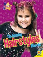 The Amazing Hairstyles Book (Girls Rock!)