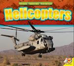 Helicopters (Mighty Military Machines)