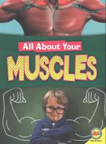 Muscles (All About Your. . )
