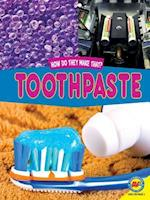 Toothpaste (How Do They Make That)