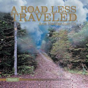Bog, paperback A Road Less Traveled af Thoms