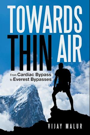 Towards Thin Air af Vijay Malur