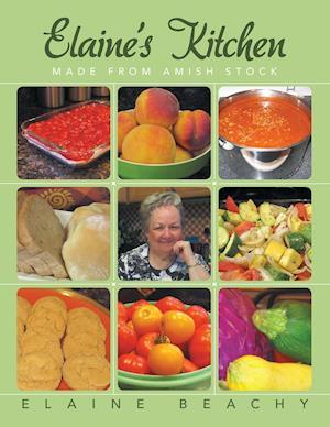Bog, paperback Elaine's Kitchen af Elaine Beachy
