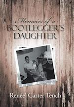 Memoirs of a Bootlegger's Daughter af Renee' Carter Tench