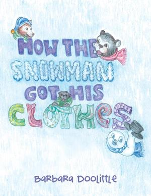 Bog, paperback How the Snowman Got His Clothes af Barbara Doolittle