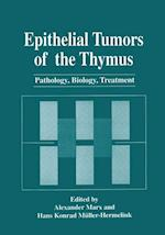 Epithelial Tumors of the Thymus af Alexander Marx