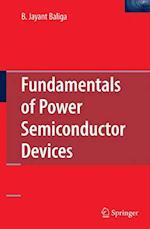 Fundamentals of Power Semiconductor Devices af B. Jayant Baliga