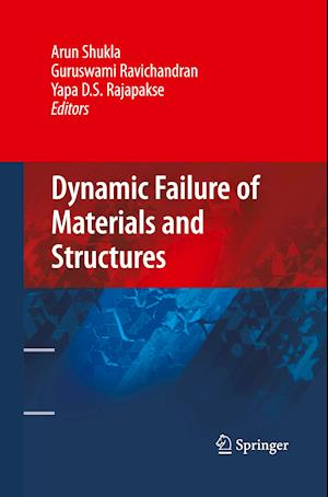 Dynamic Failure of Materials and Structures af Arun Shukla