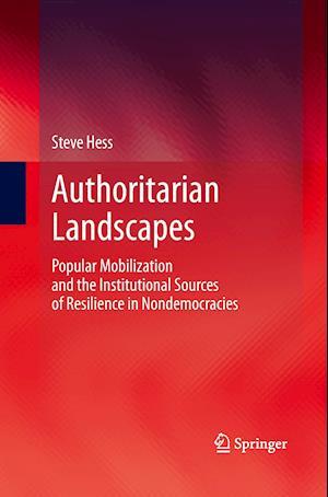 Authoritarian Landscapes af Steve Hess