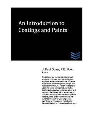 An Introduction to Coatings and Paints af J. Paul Guyer