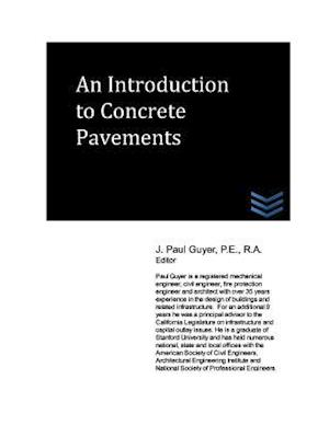 An Introduction to Concrete Pavements af J. Paul Guyer