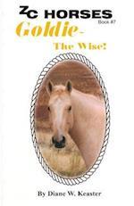Goldie-The Wise af Diane W. Keaster