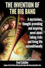 The Invention of the Big Bang af Fred Schafer