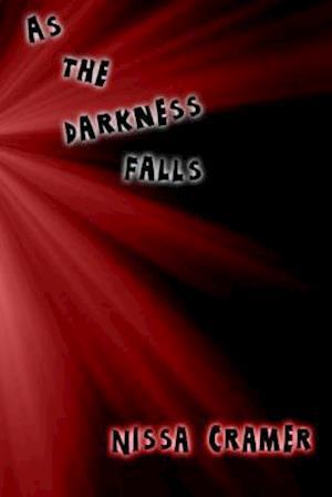 Darkness Falls af Nissa Cramer
