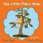 The Little Pine's Wish af Maya Regel