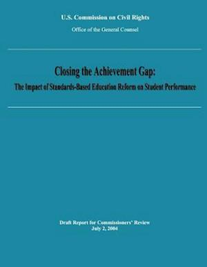 Closing the Achievement Gap af Office of the General Counsel