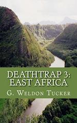Deathtrap 3 af G. Weldon Tucker