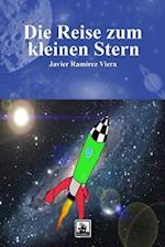 Die Reise Zum Kleinen Stern af Javier Ramirez Viera, Anna Buchholz
