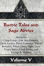 Bardic Tales and Sage Advice (Volume V) af Craig Comer, Lynn Veach Sadler