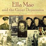 Ella Mae and the Great Depression af B. J. Taylor