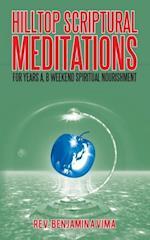 Hilltop Scriptural Meditations