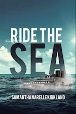 Ride the Sea