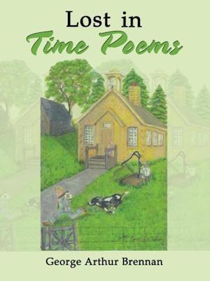 Bog, paperback Lost in Time Poems af George Arthur Brennan