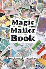 Magic Mailer Book af Sugar Diamond Princess Queen