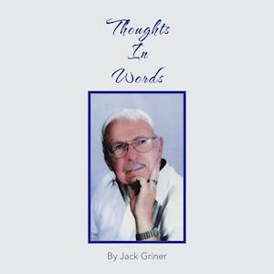 Bog, paperback Thoughts in Words af Jack Griner