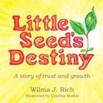 Little Seed's Destiny af Wilma J. Rich
